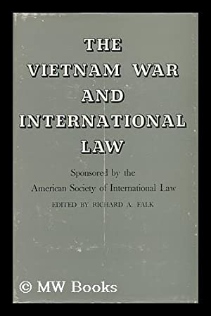 The Vietnam War and International Law: Falk, Richard A. , Comp.
