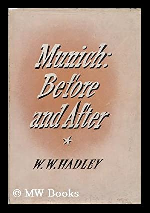 Munich: before and After: Hadley, William