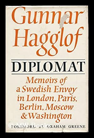 Diplomat: Memoirs of a Swedish Envoy in London, Paris, Berlin, Moscow, Washington; [Translated from...