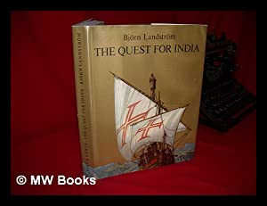 The Quest for India; a History of Discovery and Exploration from the Expedition to the Land of Punt...
