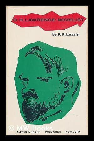 D. H. Lawrence: Novelist: Leavis, Frank Raymond (1895-1978)