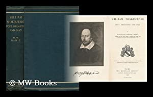 William Shakespeare; Poet, Dramatist, and Man, by Hamilton Wright Mabie. with One Hundred ...