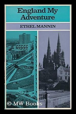 England My Adventure: Mannin, Ethel (1900-1984)