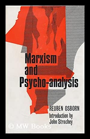 Marxism and Psycho-Analysis. Introduction by John Strachey: Osbert, Reuben (1908-)