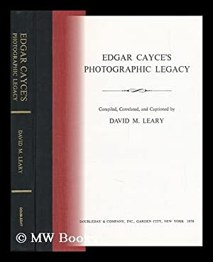 Edgar Cayce's Photographic Legacy / Compiled, Correlated,: Cayce, Edgar (1877-1945)