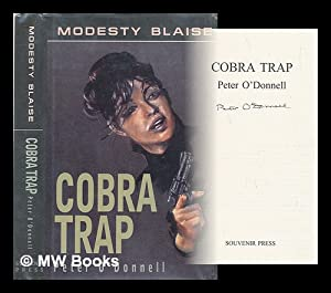 Modesty Blaise : Cobra trap: O'Donnell, Peter (1920-2010)