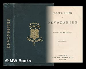 Black's guide to Devonshire : with maps: Adam and Charles