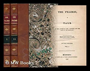 The Prairie [By] J. Fenimore Cooper - [Complete in 2 Volumes]: Cooper, James Fenimore (1789-1851)