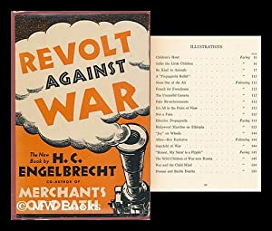 Revolt Against War ; Foreword by Robert S. Lynd: Engelbrecht, Helmuth Carol (1895-1939)