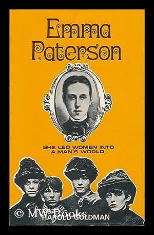 Emma Paterson : She Led Woman Into: Goldman, Harold