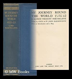 My Journey Round the World (16 July 1921-26 Feb. 1922) / Edited by Cecil & St. John ...