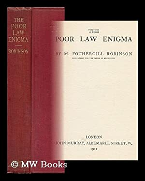 The Poor Law Enigma: Robinson, Margaret Fothergill (1873-)