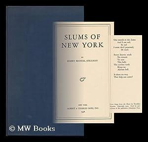 Slums of New York, by Harry Manuel Shulman: Shulman, Harry Manuel