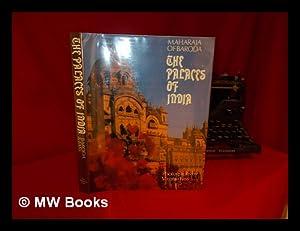 The Palaces of India / Maharaja of Baroda ; with Photos. by Virginia Fass: Gaekwad, ...