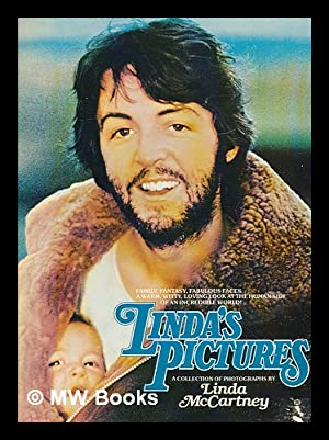 Linda's pictures : a collection of photographs / photographs and words by Linda McCartney...