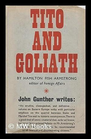 Tito and Goliath: Armstrong, Hamilton Fish (1893-1973)