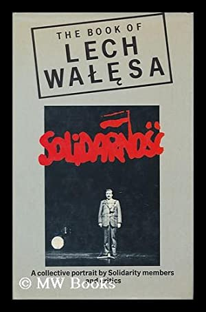The Book of Lech Walesa / Introduced by Neal Ascherson: Ascherson, Neal (Intro. by)
