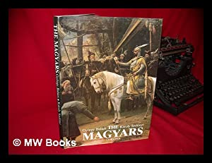 The Magyars : the Birth of a: Balazs, Gyorgy