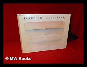 The Eyewitness : 26 Watercolors and a: Folon, Jean Michel