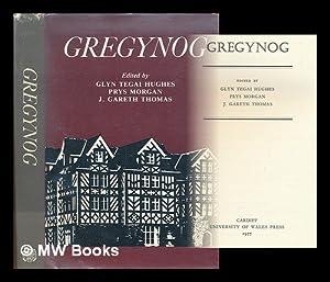 Gregynog: Hughes, Glyn Tegai; Morgan, Prys; J Gareth Thomas