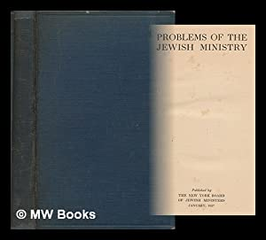 Problems of the Jewish ministry: Goldstein, Israel; New York Board of Jewish Ministers