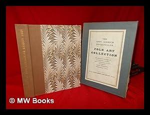 The Abby Aldrich Rockefeller Folk Art Collection: a Descriptive Catalogue by Nina Fletcher Little: ...