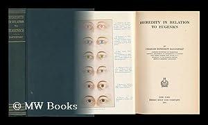 Heredity in Relation to Eugenics: Davenport, Charles Benedict (1866-1944)