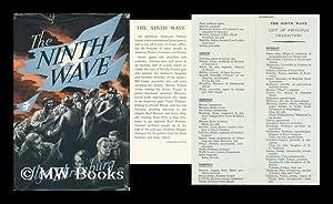 The Ninth Wave / by Ilya Ehrenburg. [Translated by Tatiana Shebunina and Joseph Castle]: ...