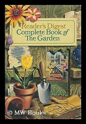 Reader's Digest Complete Book of the Garden.: Everett, Thomas H