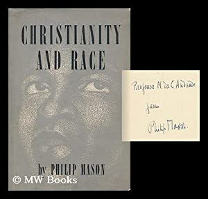 Christianity and Race: Mason, Philip (1906-)
