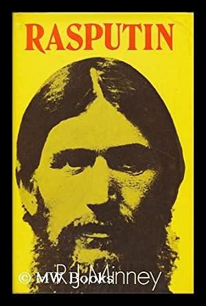 Rasputin [By] R. J. Minney: Minney, R. J.