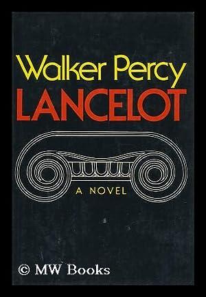 Lancelot / Walker Percy: Percy, Walker