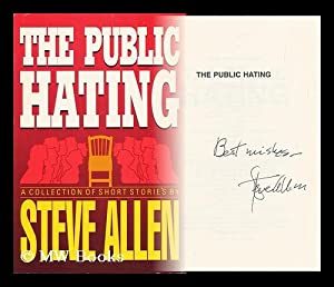 The Public Hating : a Collection of Short Stories: Allen, Steve