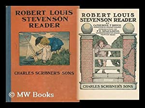 Robert Louis Stevenson Reader, by Catherine T.: Bryce, Catherine T.