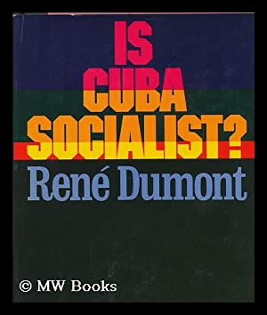 Is Cuba Socialist? Translated by Stanley Hochman: Dumont, Rene.