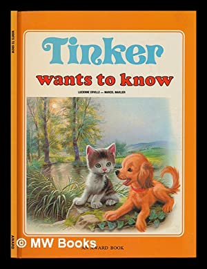 Tinker Wants to Know / Lucienne Erville,: Erville, Lucienne