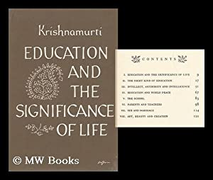 Education and the Significance of Life: Krishnamurti, J.