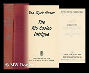 The Rio Casino Intrigue : a Major North Intrigue Novel: Mason, F. Van Wyck (Francis Van Wyck)
