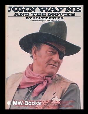 John Wayne and the Movies / Allen: Eyles, Allen
