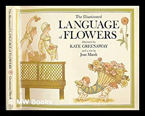 The Illuminated Language of Flowers : over: Greenaway, Kate (1846-1901).