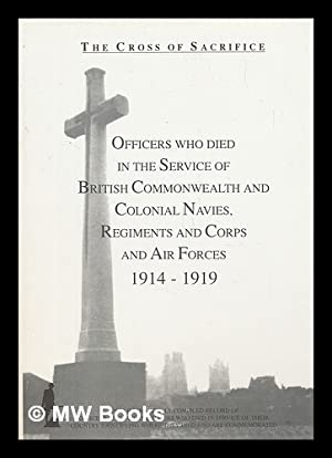 The cross of sacrifice: v.3. Officers who: Jarvis, S D;