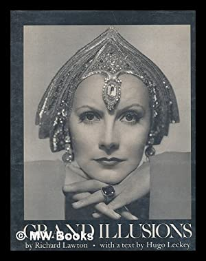 Grand Illusions, by Richard Lawton. with a: Lawton, Richard (1943-)