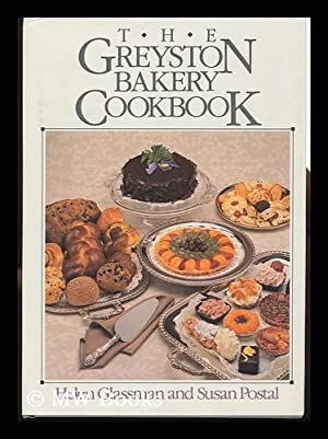 The Greyston Bakery Cookbook / by Helen Glassman and Susan Postal ; Photographs by Lou Manna ;...
