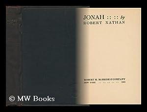 Jonah, by Robert Nathan: Nathan, Robert (1894-1985)