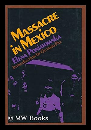 Massacre in Mexico / Elena Poniatowska ;: Poniatowska, Elena