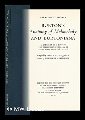 Burton's Anatomy of Melancholy and Burtoniana : a Checklist of a Part of the Collection in ...
