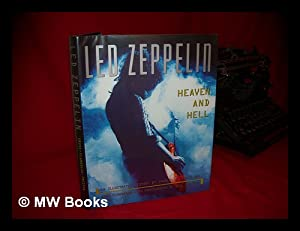 Led Zeppelin : Heaven and Hell : Cross, Charles R.