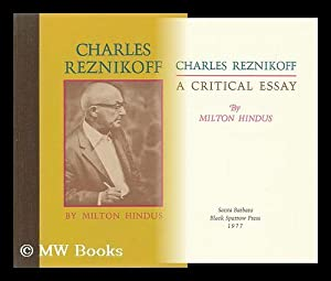 Charles Reznikoff : a Critical Essay / by Milton Hindus: Hindus, Milton