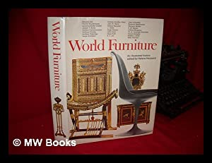 World Furniture; an Illustrated History [By] Douglas Ash [And Others]: Hayward, Helena (Ed. ). ...