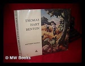 Thomas Hart Benton, [By] Matthew Baigell: Benton, Thomas Hart (1889-1975). Baigell, Matthew